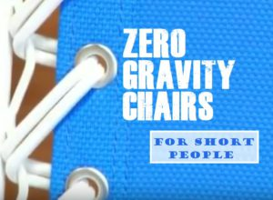 Best Zero Gravity Chairs For Short People